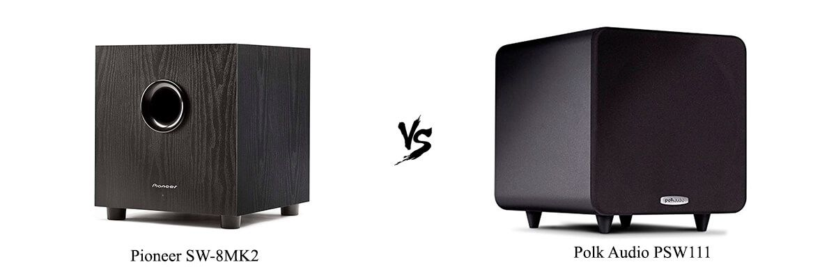 Pioneer SW-8MK2 vs. Polk Audio PSW111