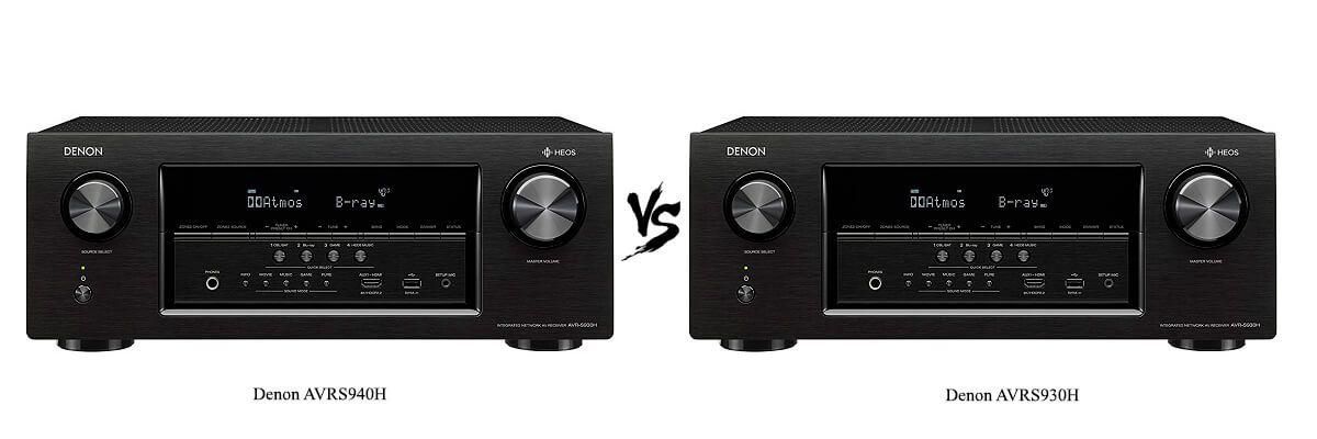 Denon AVRS930H vs AVRS940H