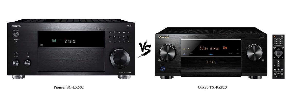 Onkyo TX-RZ820 vs Pioneer SC-LX502 Review [2019] - HelpToChoose