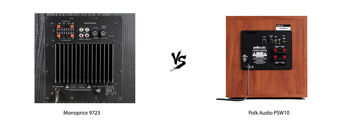 Monoprice 9723 vs Polk Audio PSW10 back