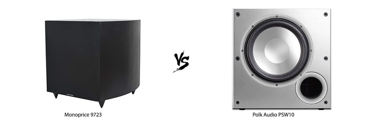 Monoprice 9723 vs Polk Audio PSW10