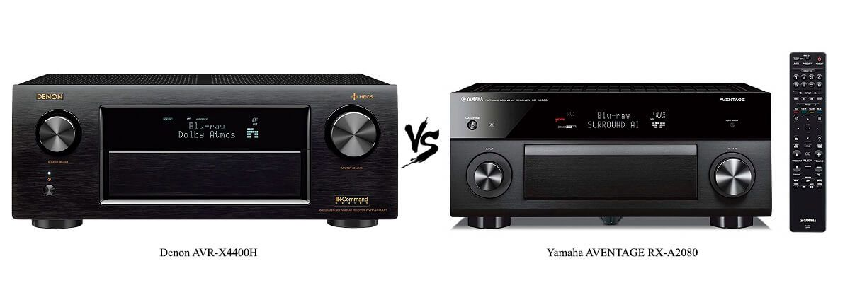 Yamaha AVENTAGE RX-A2080 vs Denon AVR-X4400H Review [2019