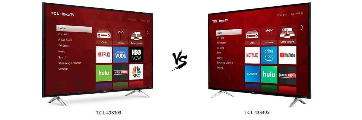 TCL 43S305 vs TCL 43S405