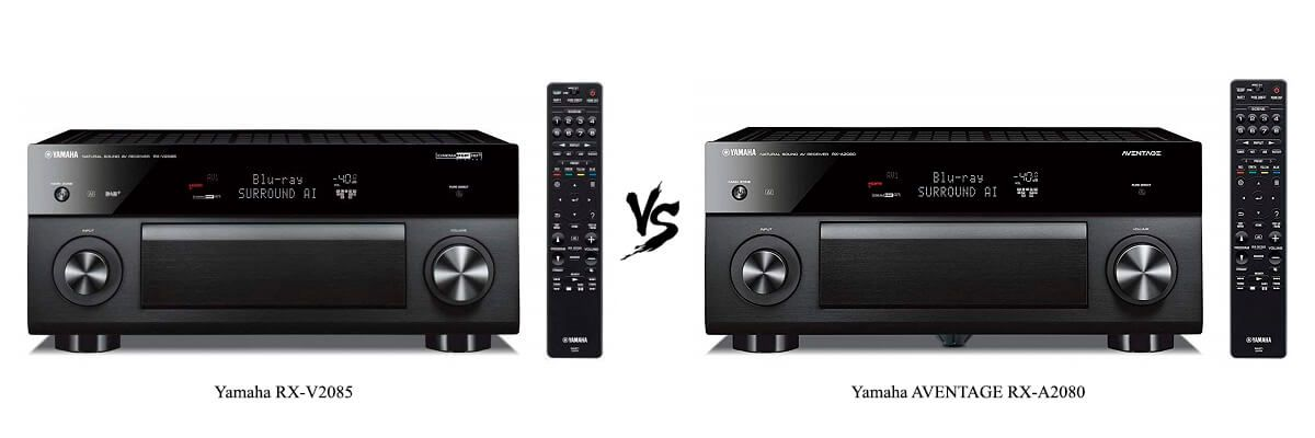 Yamaha RX-V2085 vs Yamaha AVENTAGE-RX-A2080