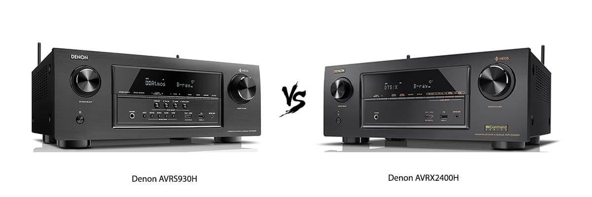 Denon AVRS930H vs Denon AVRX2400H