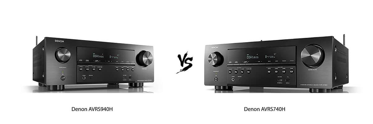 Denon AVRS940H vs Denon AVRS740H