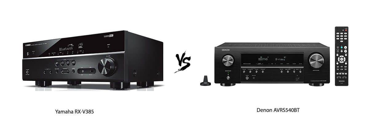 Yamaha RX-V385 vs Denon AVRS540BT