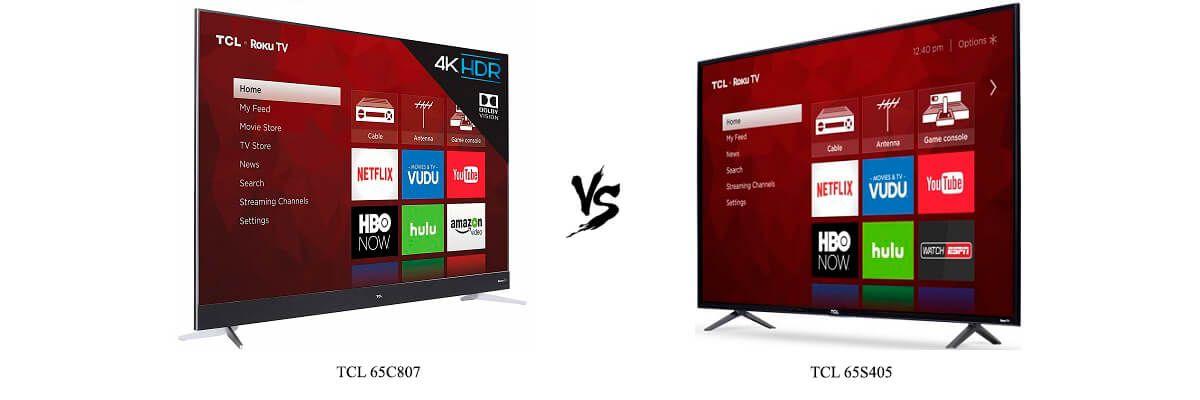 TCL 65C807 vs TCL 65S405