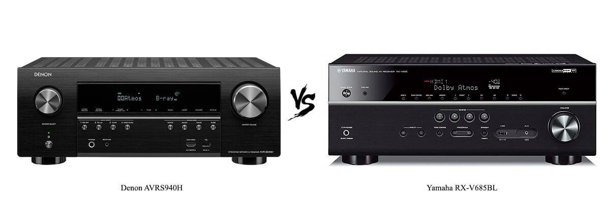 Denon AVRS940H vs Yamaha RX-V685BL
