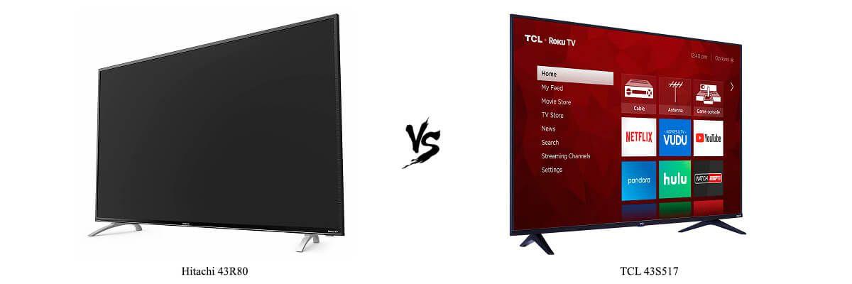 Hitachi 43R80 vs TCL 43S517