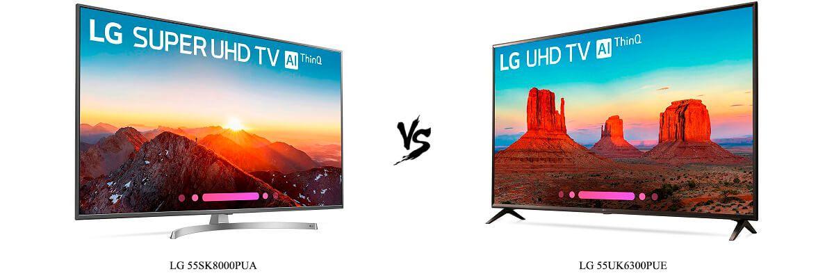 LG 55SK8000PUA vs LG 55UK6300PUE