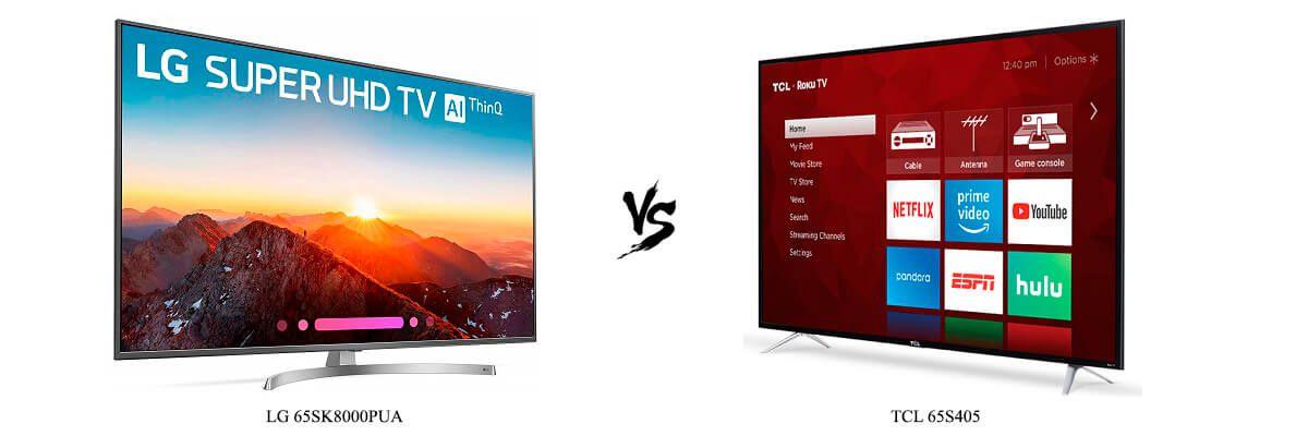 LG 65SK8000PUA vs TCL 65S405