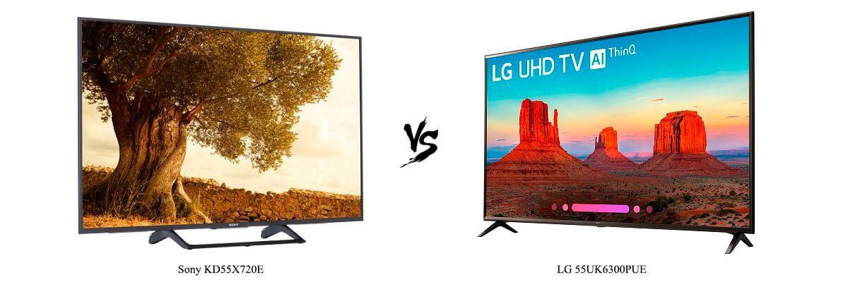 Sony KD55X720E vs LG 55UK6300PUE