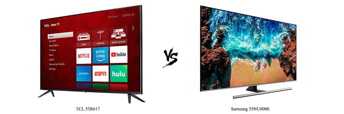TCL 55R617 vs Samsung 55NU8000