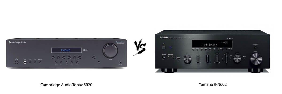 Cambridge Audio Topaz SR20 vs Yamaha R-N602