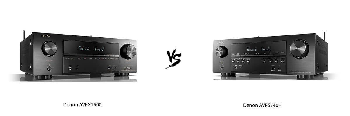 Denon AVRX1500 vs Denon AVRS740H