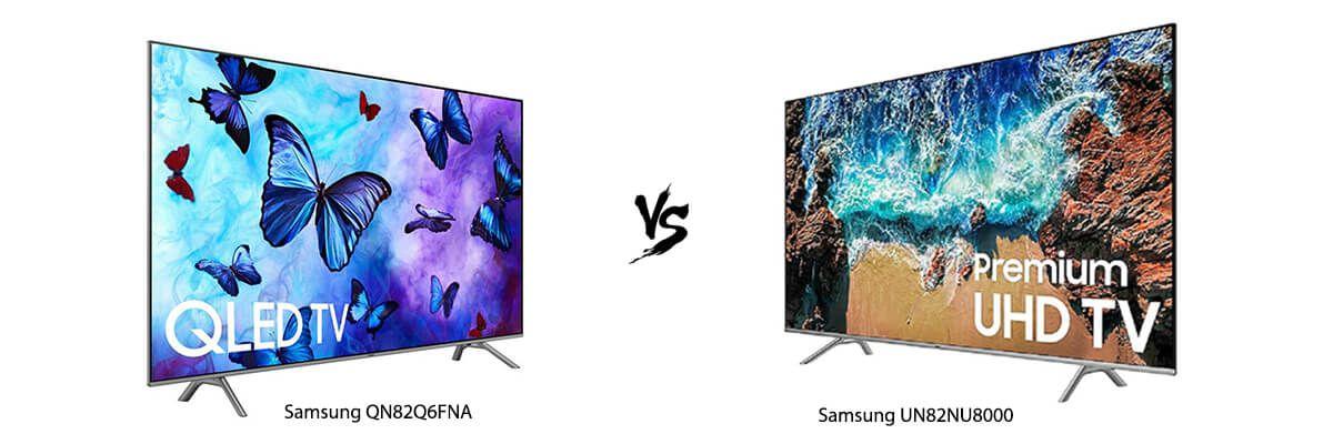 Samsung QN82Q6FNA vs Samsung UN82NU8000