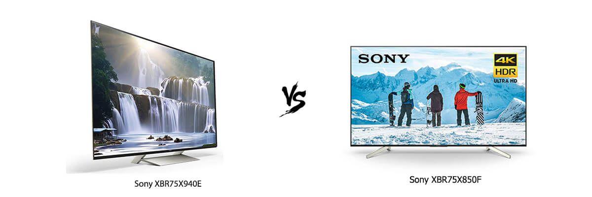 Sony XBR75X940E vs Sony XBR75X850F