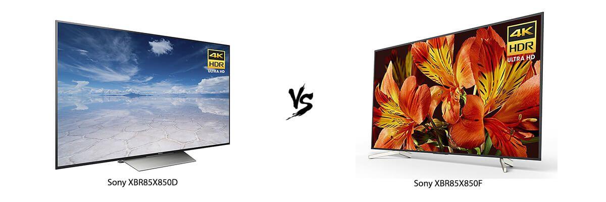 Sony XBR85X850D vs Sony XBR85X850F