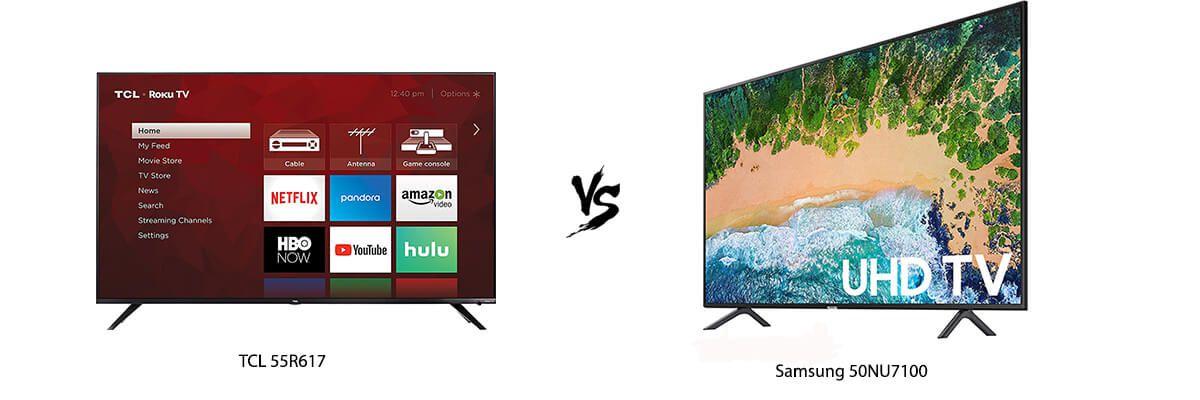 TCL 55R617 vs Samsung 50NU7100