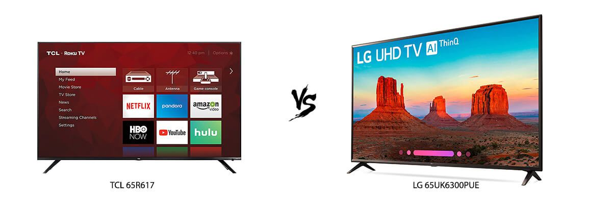 TCL 65R617 vs LG 65UK6300PUE