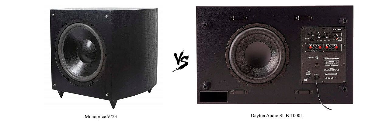Monoprice 9723 vs Dayton Audio SUB-1000L
