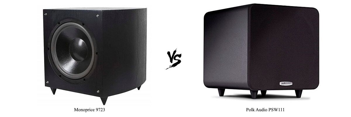Monoprice 9723 vs Polk Audio PSW111