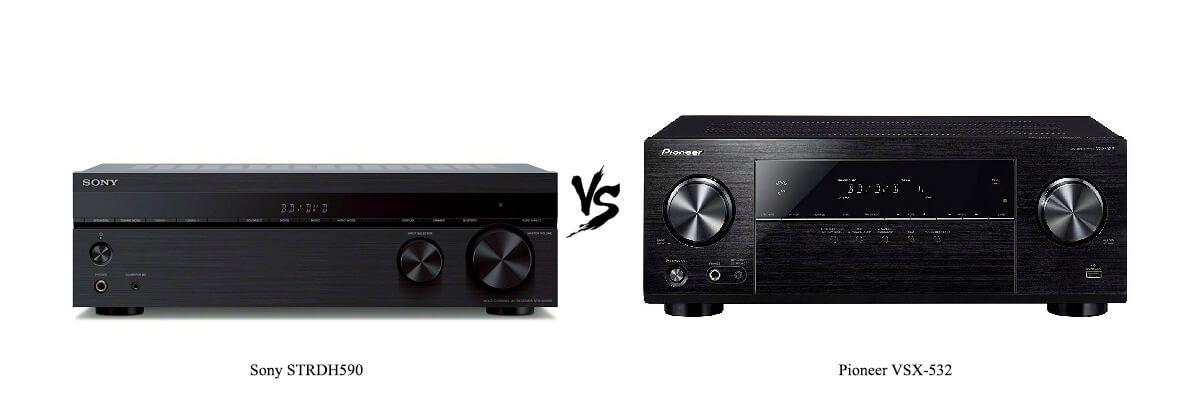Sony STRDH590 vs Pioneer VSX-532