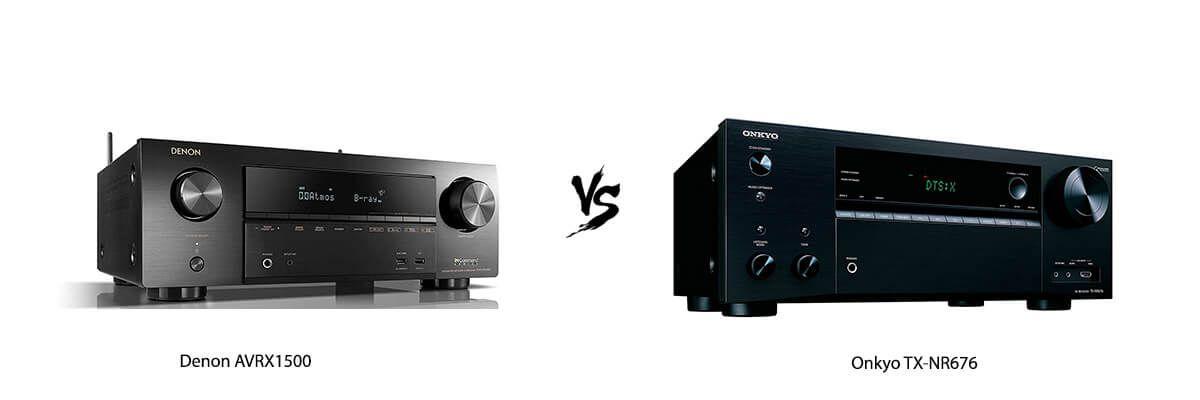 Denon AVRX1500 vs Onkyo TX-NR676