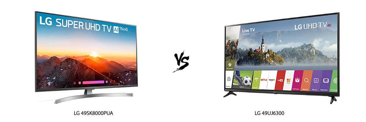 LG 49SK8000PUA vs LG 49UJ6300