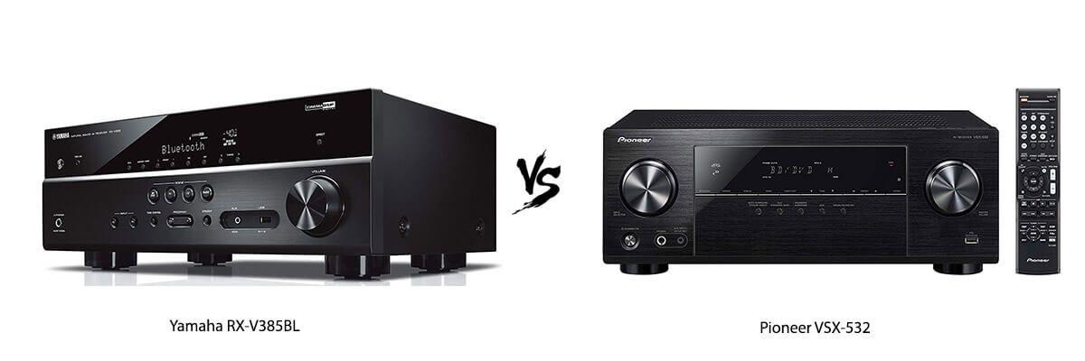 Yamaha RX-V385BL vs Pioneer VSX-532
