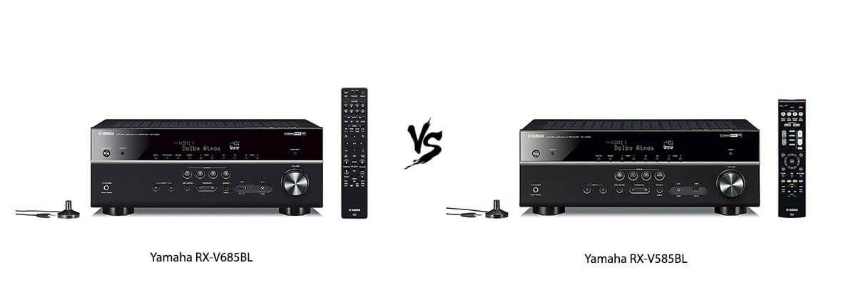Yamaha RX-V685BL vs Yamaha RX-V585BL