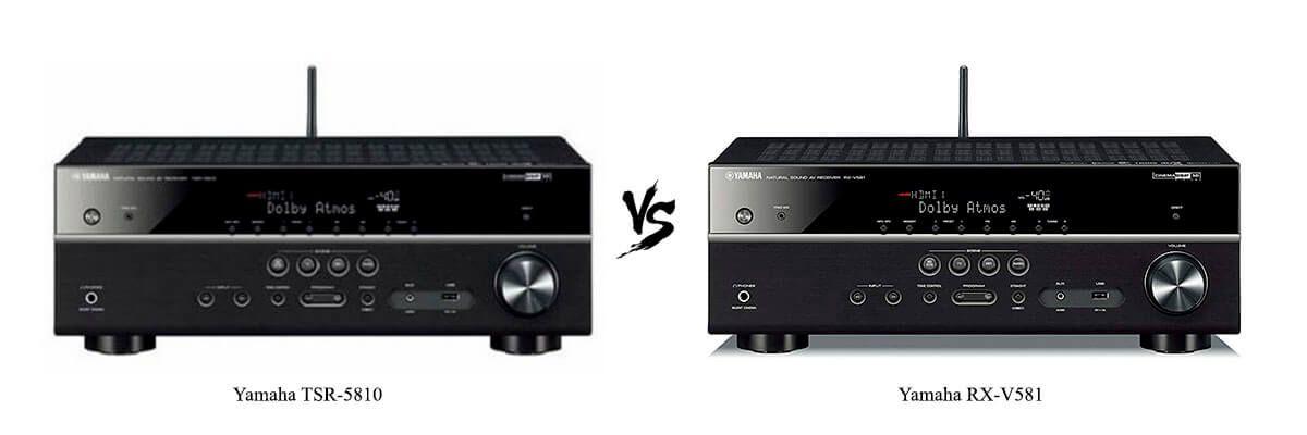 Yamaha TSR-5810 vs Yamaha RX-V581