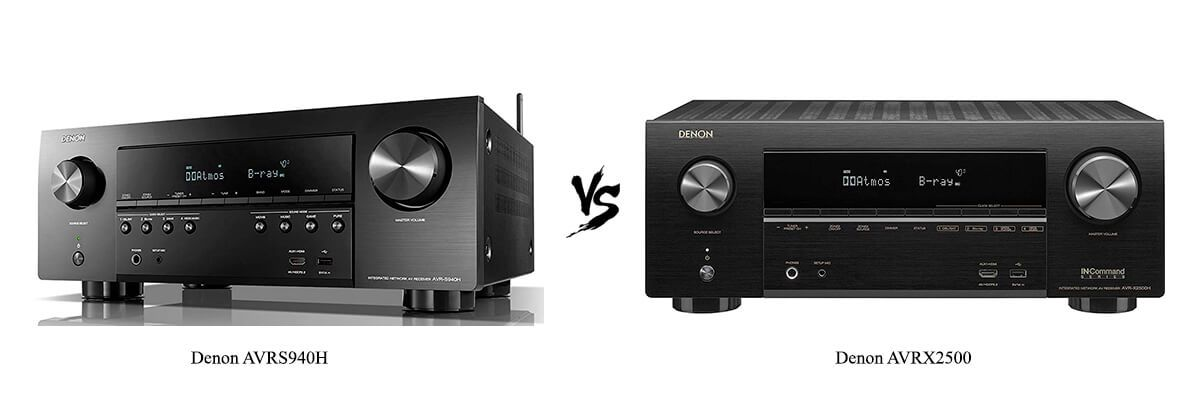 Denon AVRS940H vs Denon AVRX2500