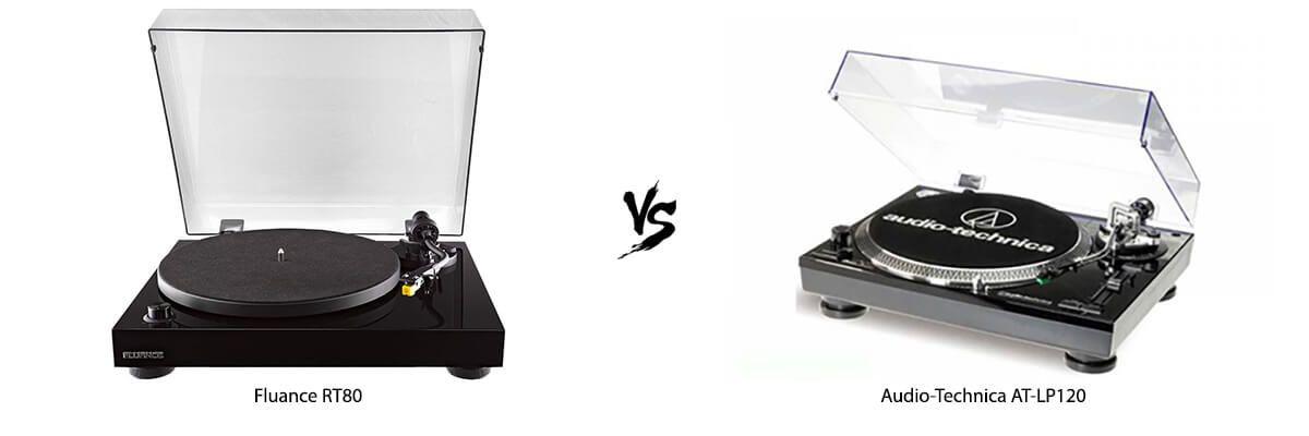 Fluance RT80 vs Audio-Technica AT-LP120