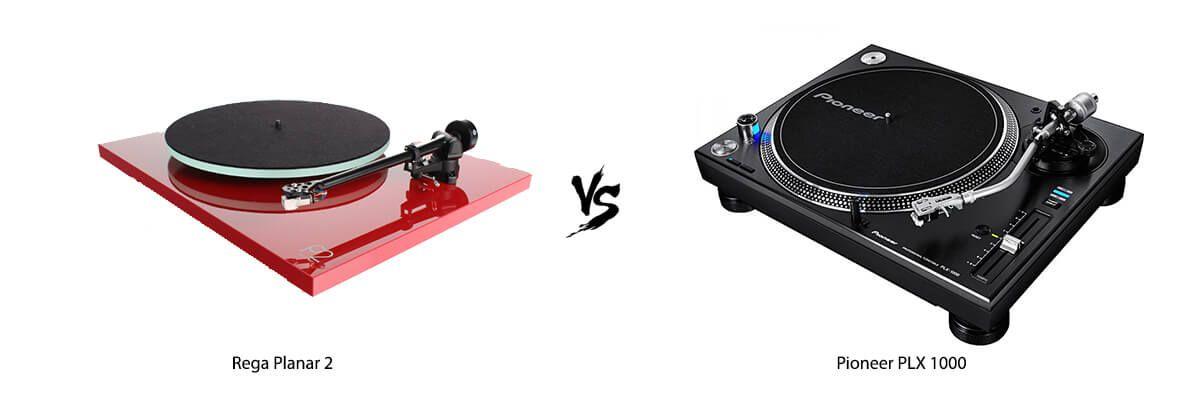 Rega Planar 2 vs Pioneer PLX 1000