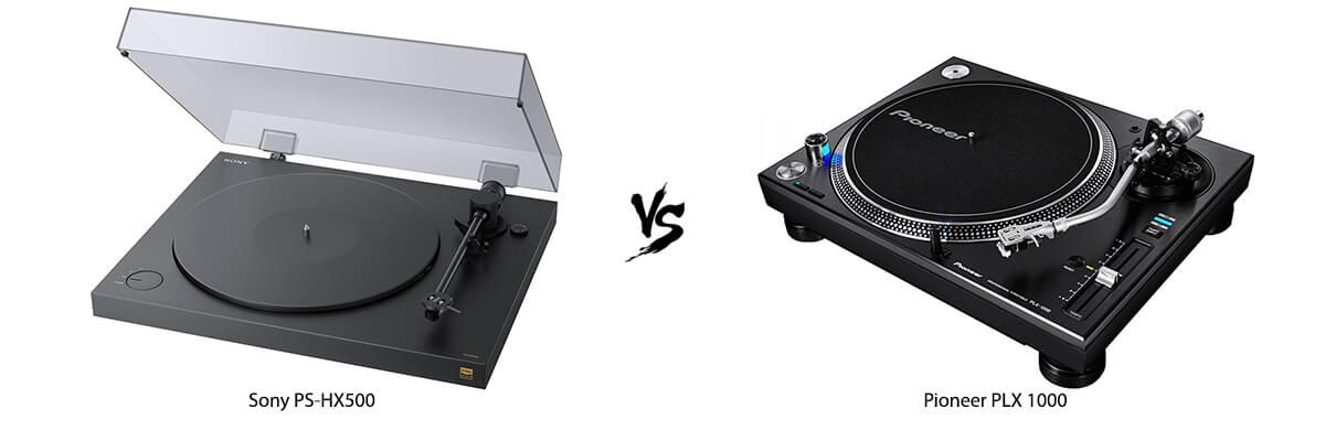 Sony PS-HX500 vs Pioneer PLX 1000