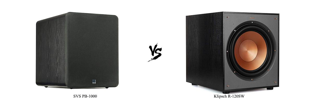 SVS PB-1000 vs Klipsch R-120SW