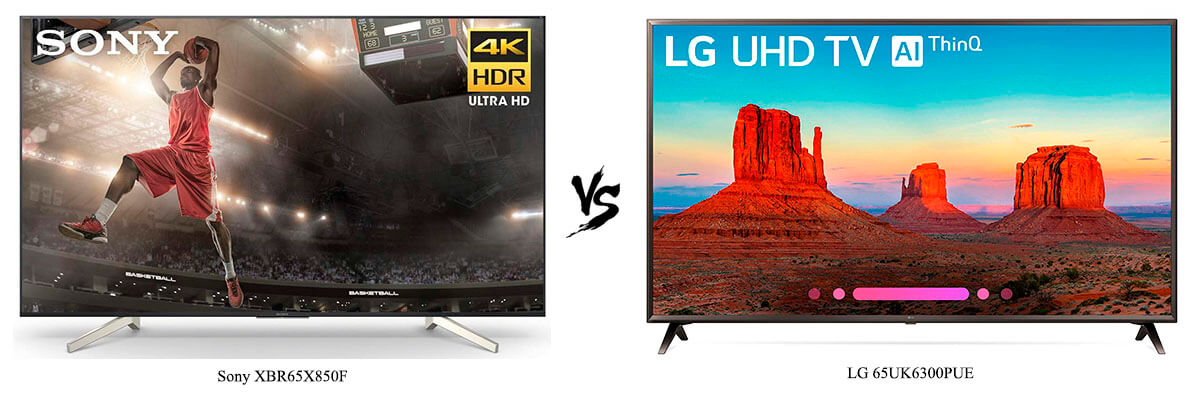 Sony XBR65X850F vs LG 65UK6300PUE