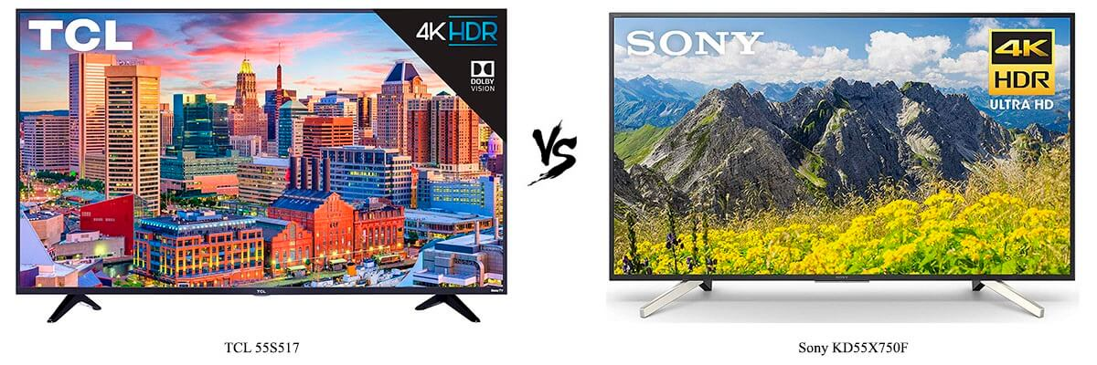 TCL 55S517 vs Sony KD55X750F