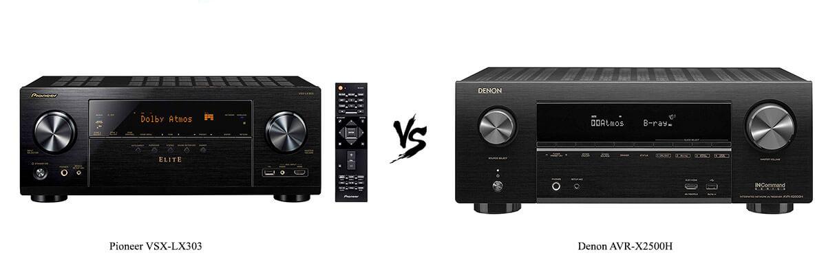 Pioneer VSX-LX303 vs Denon AVR-X2500H