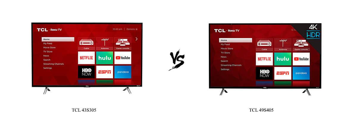 TCL 43S305 vs TCL 49S405